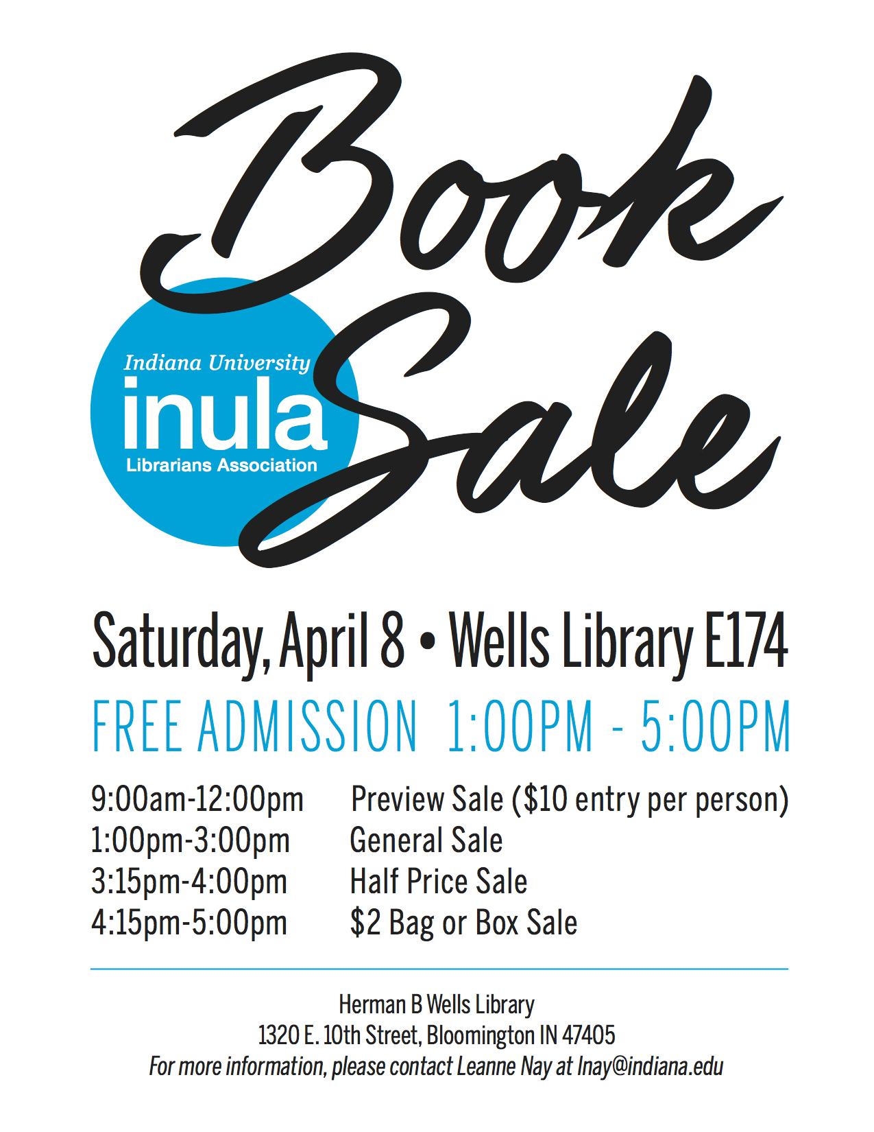 InULA Book Sale, April 8, Wells Library E174